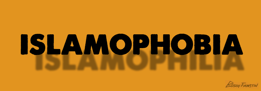 Islamophobia ISLAMOPHILIA